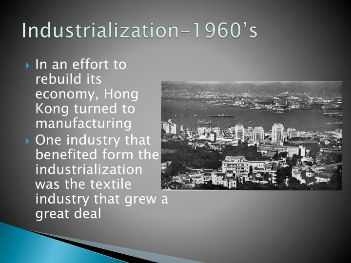 Industrialization-1960's
