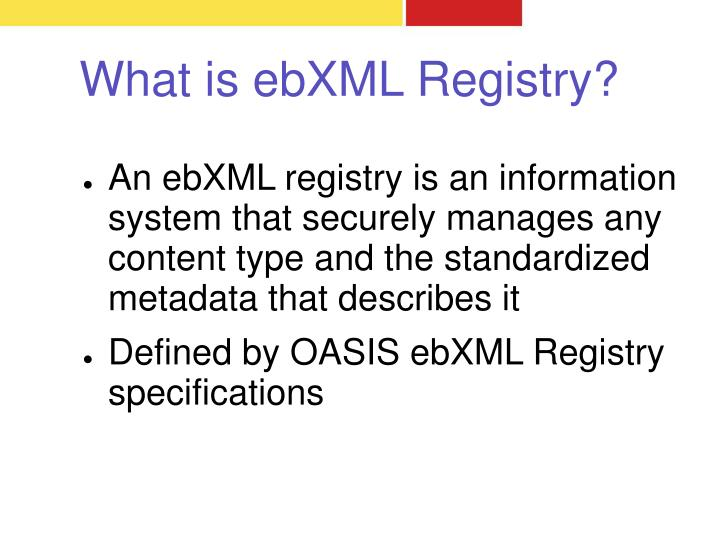 What is ebXML Registry?