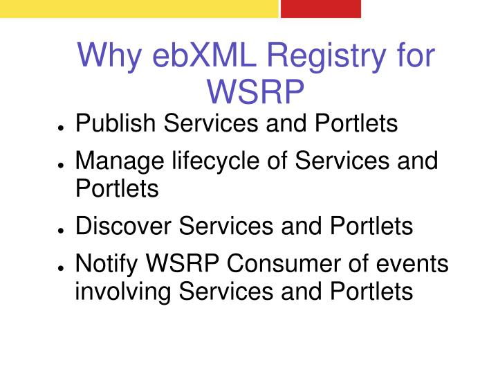 Why ebXML Registry for WSRP