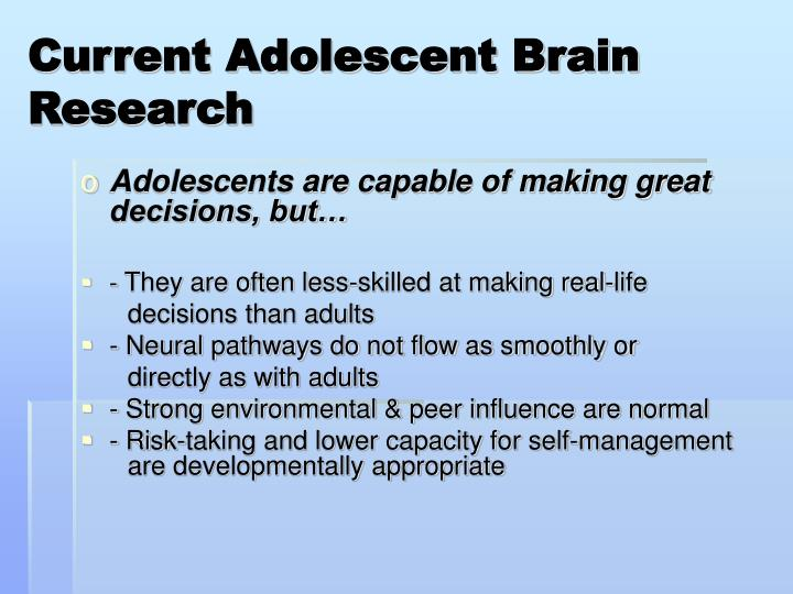 Current Adolescent Brain Research