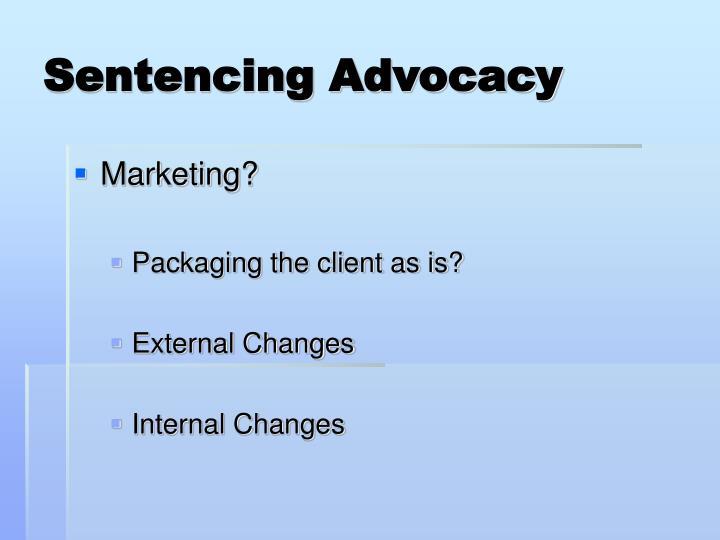 Sentencing Advocacy