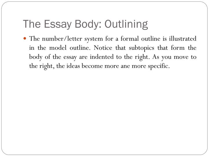 The Essay Body: Outlining