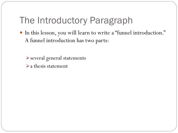 The Introductory Paragraph