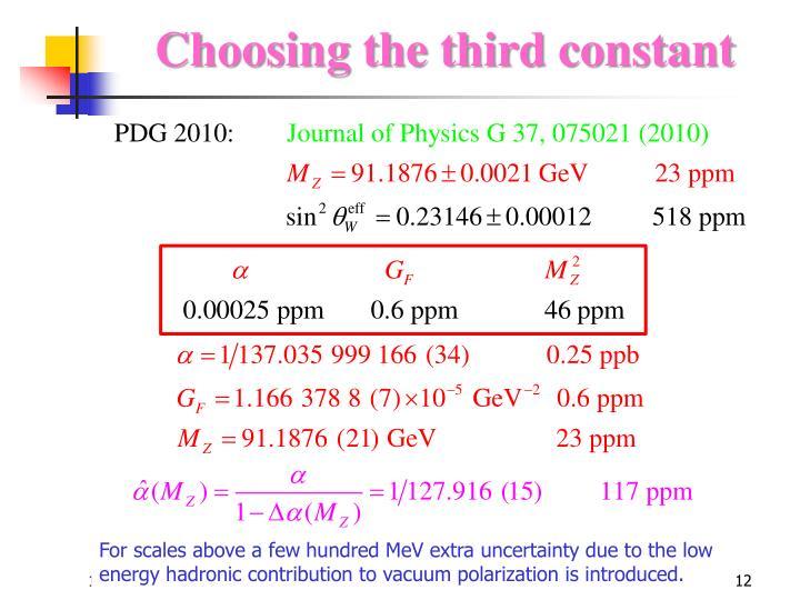 Choosing the third constant