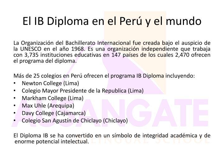 El IB Diploma en el Perú y el mundo