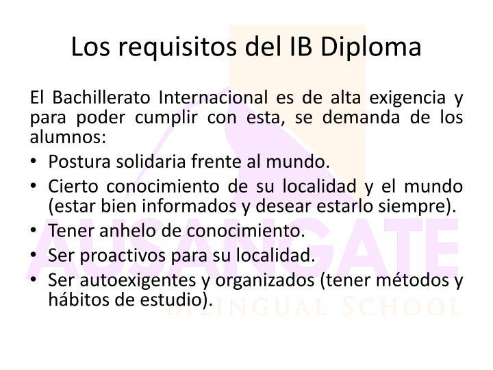 Los requisitos del IB Diploma