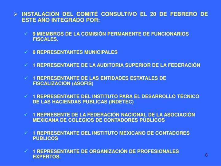 9 MIEMBROS DE LA COMISIÓN PERMANENTE DE FUNCIONARIOS FISCALES.