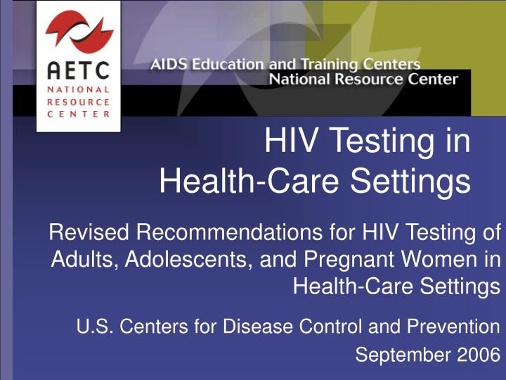 Hiv testing in health care settings