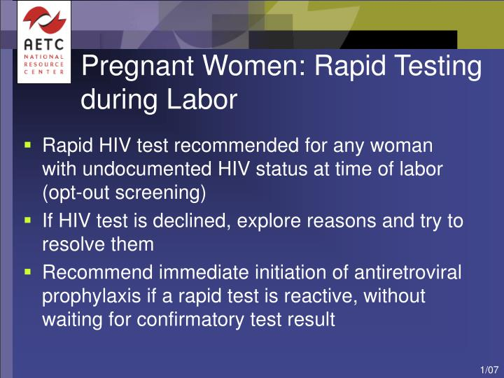 Pregnant Women: Rapid Testing during Labor