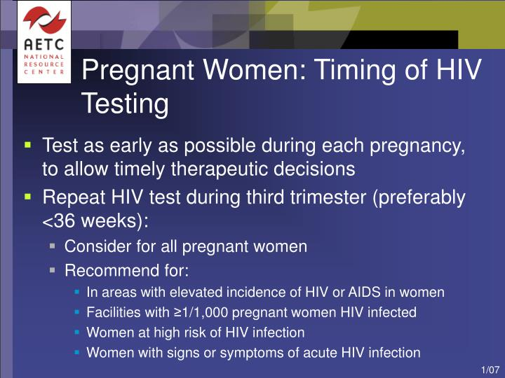 Pregnant Women: Timing of HIV Testing
