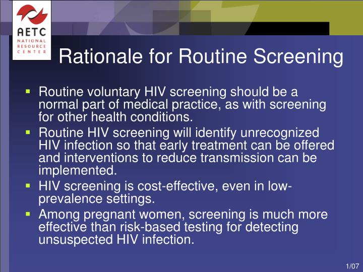 Rationale for Routine Screening