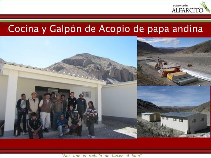 Cocina y Galpón de Acopio de papa andina