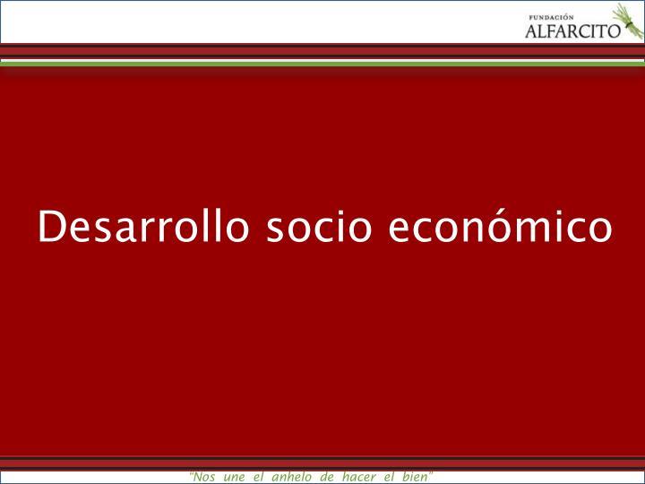 Desarrollo socio económico