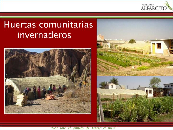 Huertas comunitarias invernaderos