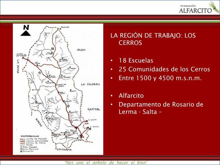 LA REGIÓN DE TRABAJO:
