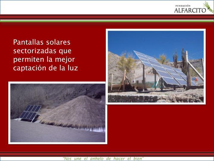 Pantallas solares sectorizadas que permiten la mejor captación de la luz