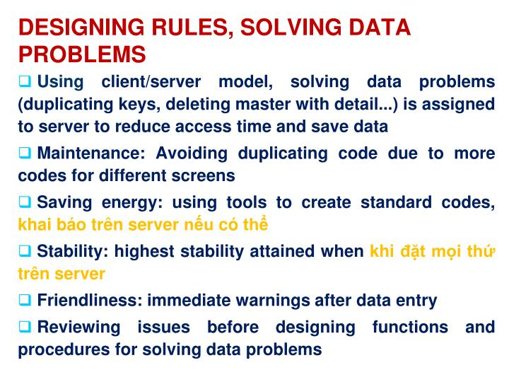 DESIGNING RULES, SOLVING DATA PROBLEMS