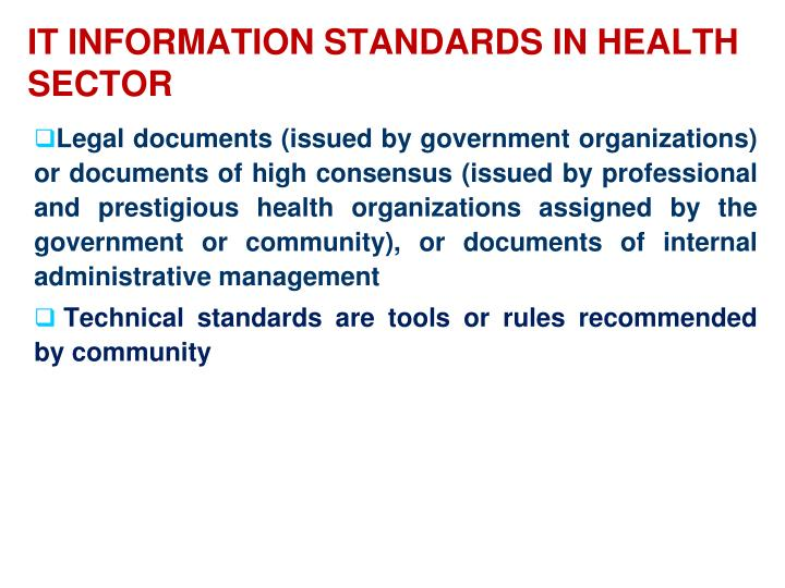 It INFORMATION STANDARDS IN HEALTH SECTOR