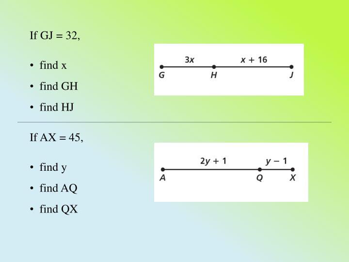 If GJ = 32,