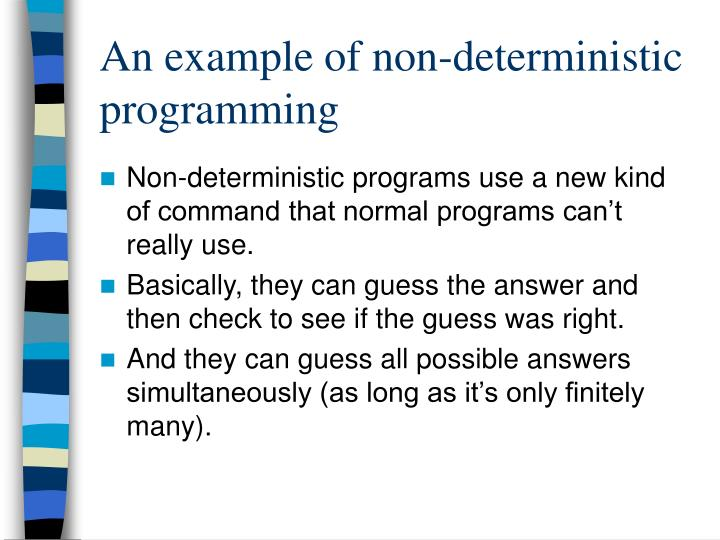 An example of non-deterministic programming