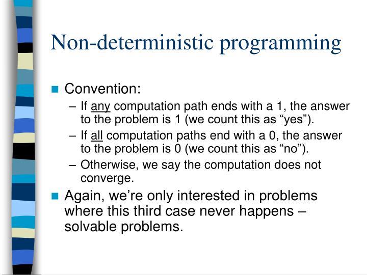 Non-deterministic programming