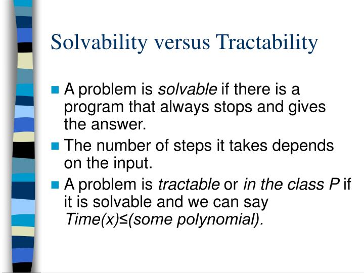 Solvability versus Tractability