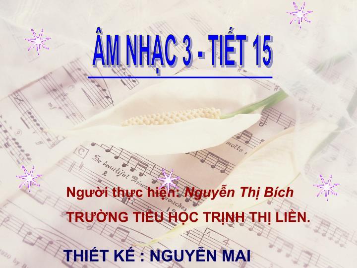ÂM NHẠC 3 - TIẾT 15