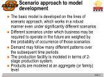 scenario approach to model development