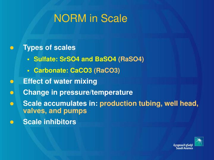 PPT - Overview & Management of NORM in Saudi Aramco ...