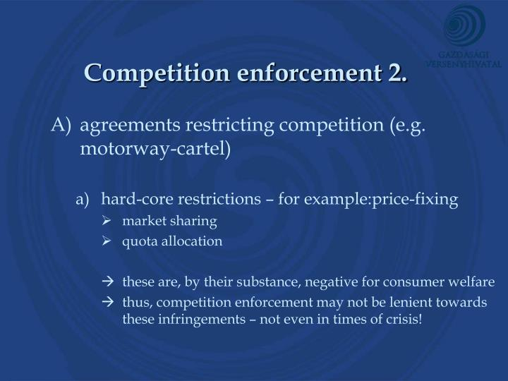 Competition enforcement 2.