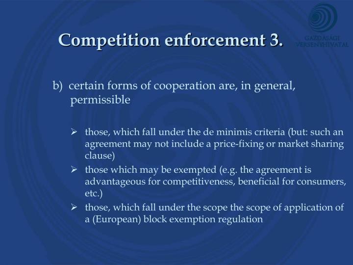 Competition enforcement 3.