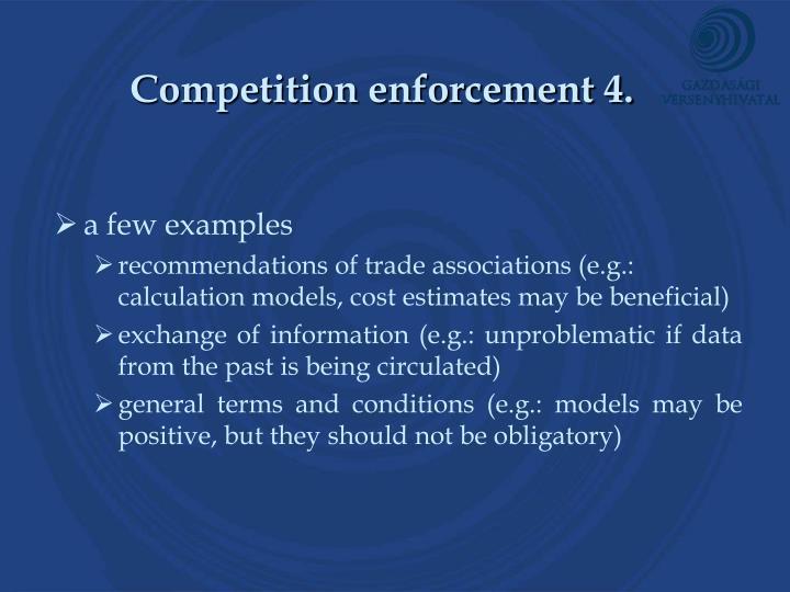 Competition enforcement 4.