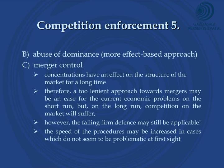 Competition enforcement 5.