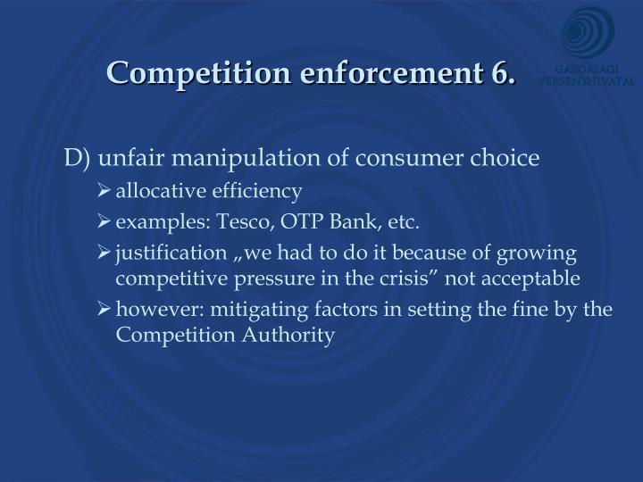 Competition enforcement 6.