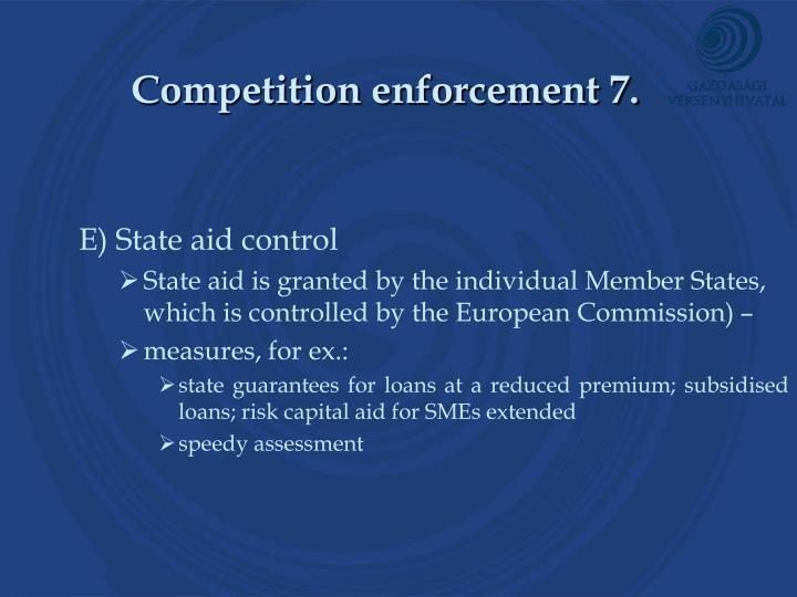 Competition enforcement 7.