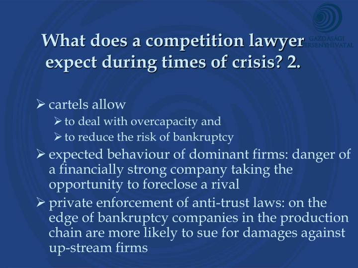 What does a competition lawyer expect during times of crisis 2