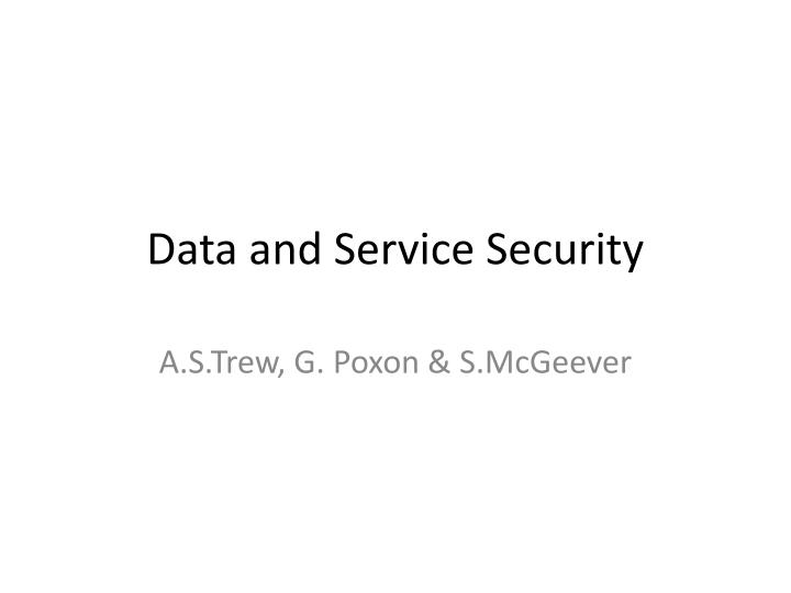 Data and service security
