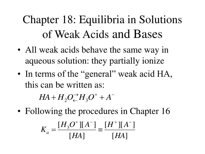 Chapter 18: Equilibria in Solutions of Weak Acids