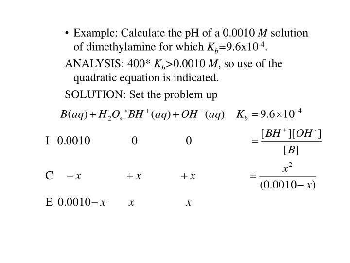 Example: Calculate the pH of a 0.0010