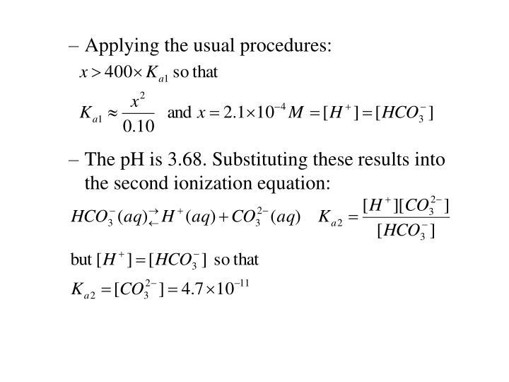 Applying the usual procedures: