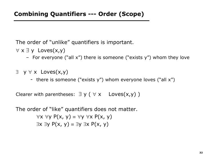 Combining Quantifiers --- Order (Scope)