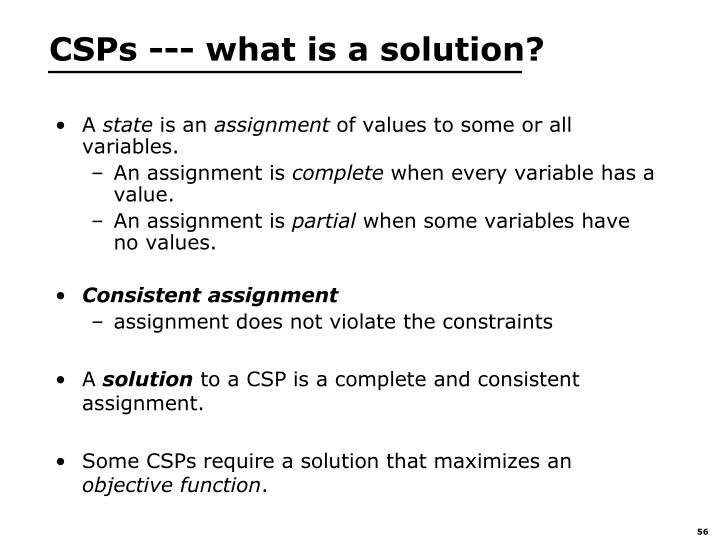 CSPs --- what is a solution?