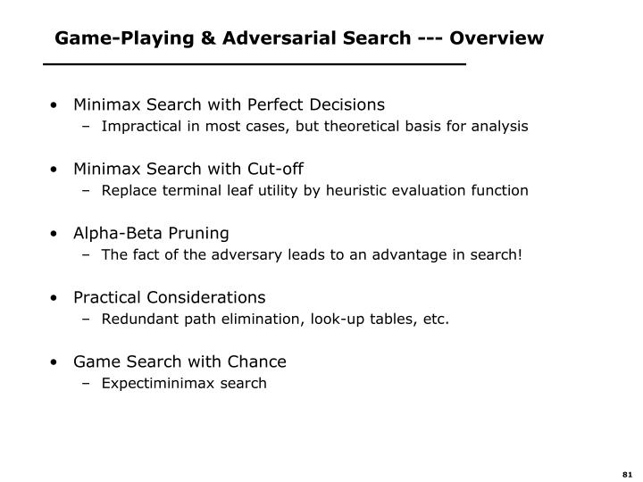 Game-Playing & Adversarial Search --- Overview