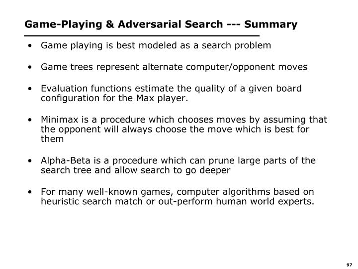 Game-Playing & Adversarial Search --- Summary