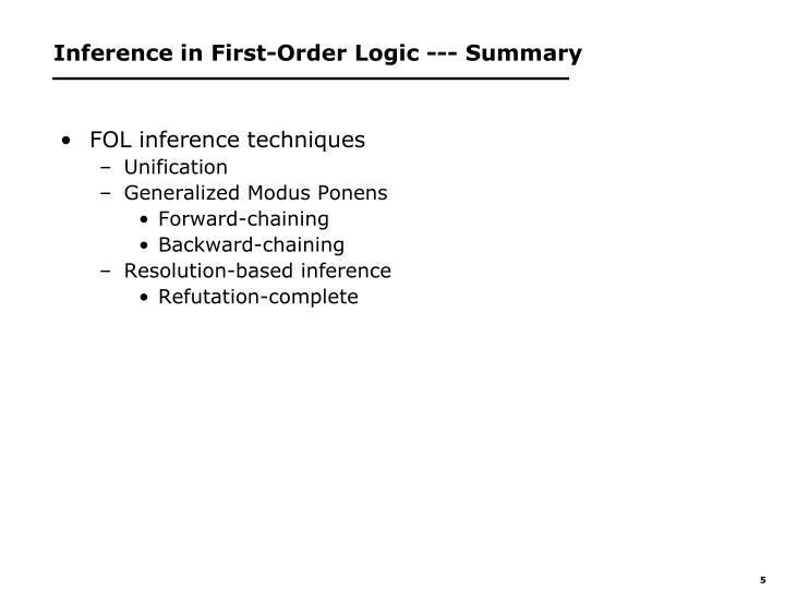 Inference in First-Order Logic --- Summary