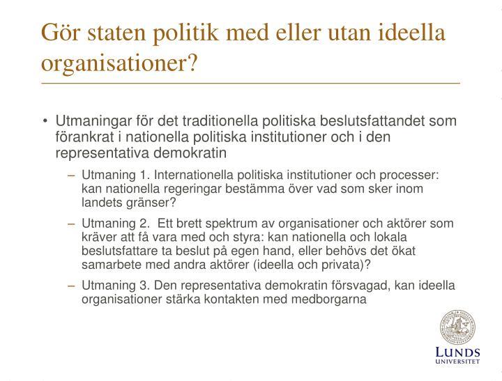 Gör staten politik med eller utan ideella organisationer?