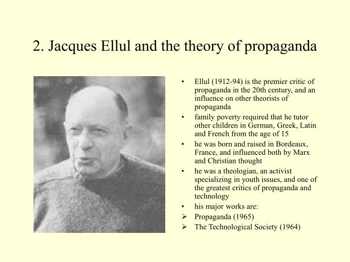 2. Jacques Ellul and the theory of propaganda