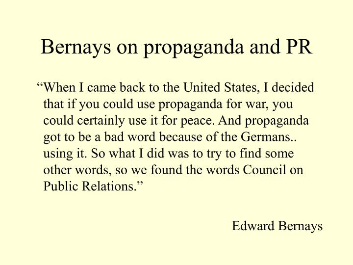 Bernays on propaganda and PR