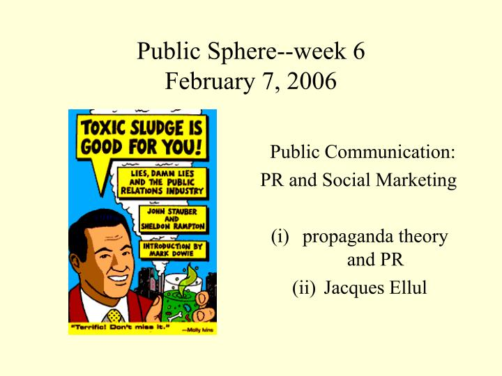 Public sphere week 6 february 7 2006