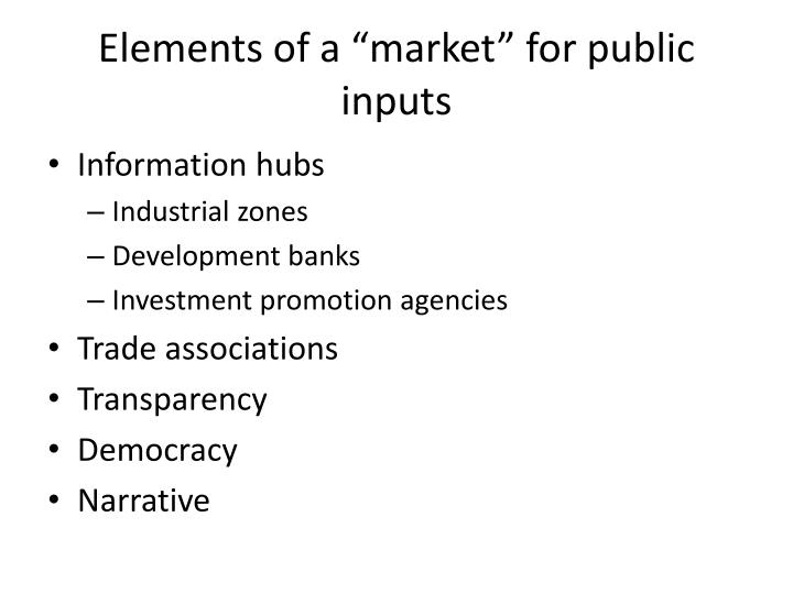 "Elements of a ""market"" for public inputs"